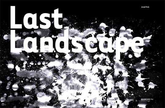 http://www.made-design.fr/INDEXHIBIT/files/gimgs/7_last-landscape1.jpg